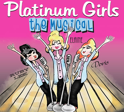 Platinum Girls The Musical